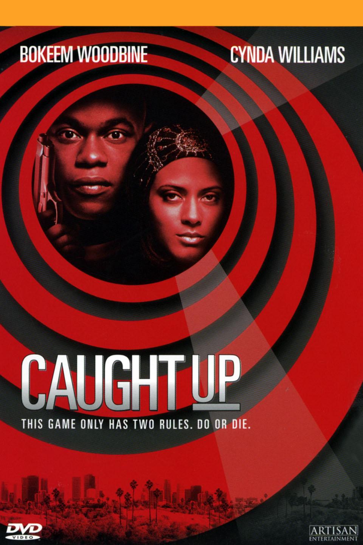 Caught Up (film) wwwgstaticcomtvthumbdvdboxart20801p20801d