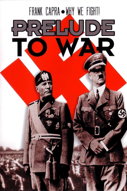 Prelude to War wwwgstaticcomtvthumbmovieposters45618p45618
