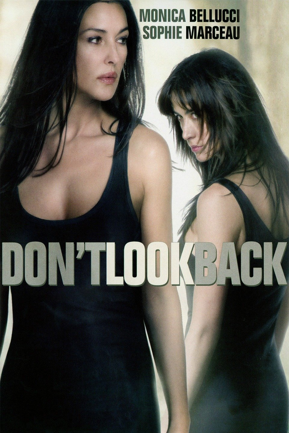 Don't Look Back-Ne te retourne pas