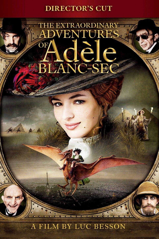 The Extraordinary Adventures of Adèle Blanc-Sec-Les aventures extraordinaires d'Adèle Blanc-Sec