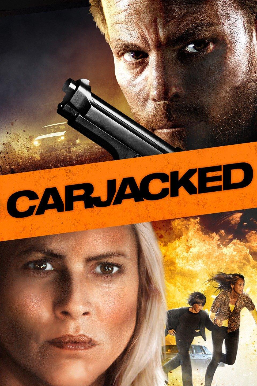 Carjacked-Carjacked