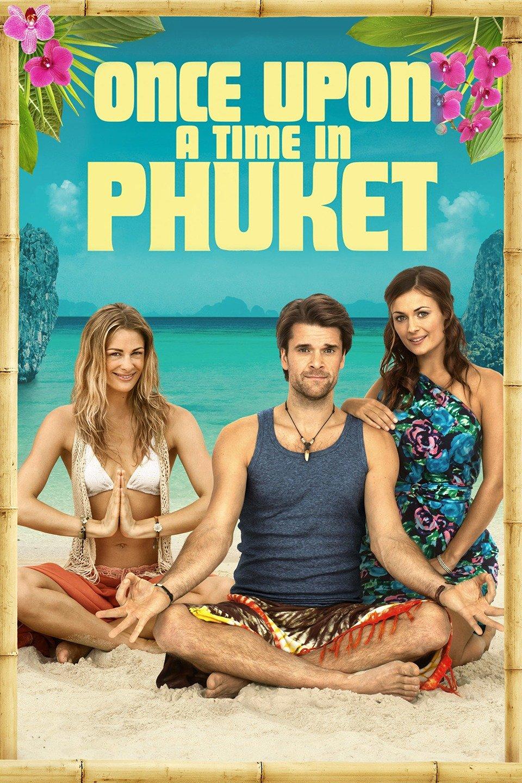 Once Upon A Time in Phuket-En gång i Phuket