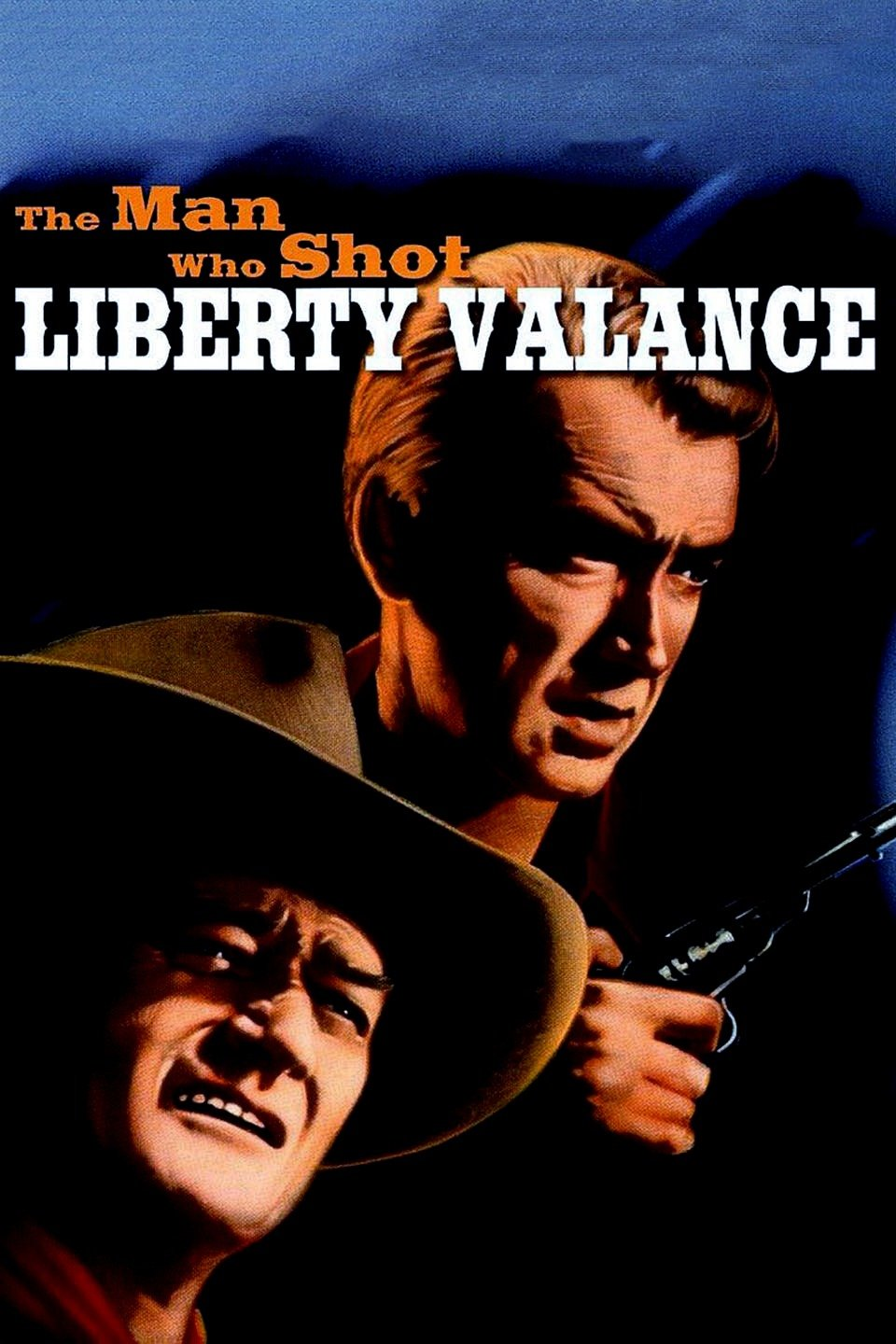 The Man Who Shot Liberty Valance 1962
