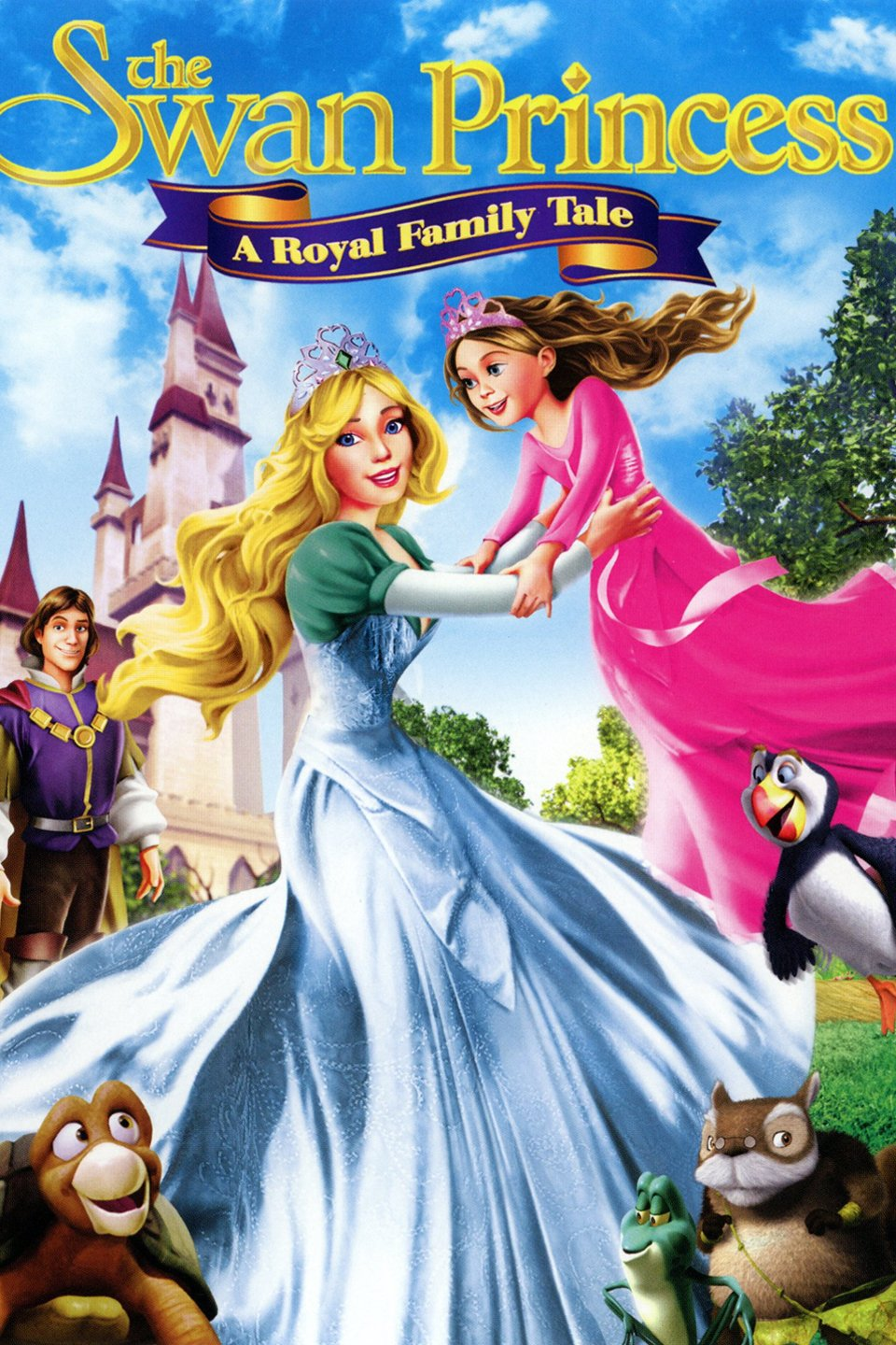 The Swan Princess: A Royal Family Tale-The Swan Princess: A Royal Family Tale