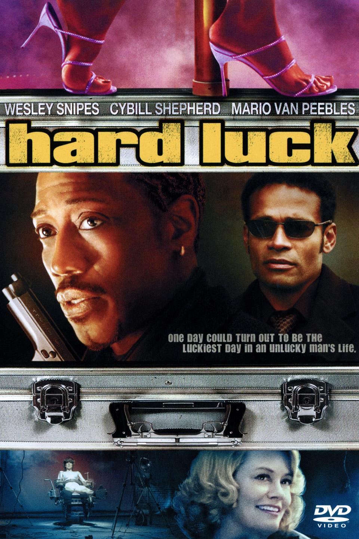 Hard Luck-Hard Luck