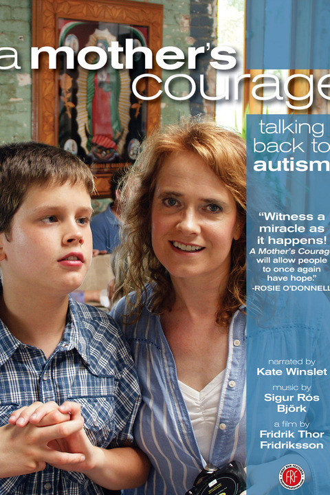 A Mother's Courage: Talking Back to Autism (2009) poster