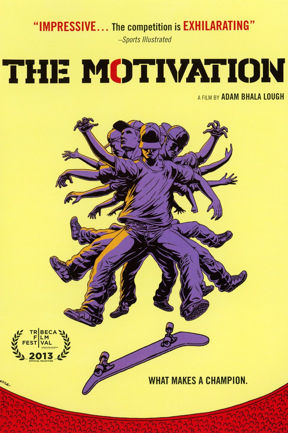 Movie poster for 'The Motivation', depicts image of eight skaters.
