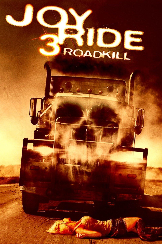 Joy Ride 3: Road Kill-Joy Ride 3: Road Kill