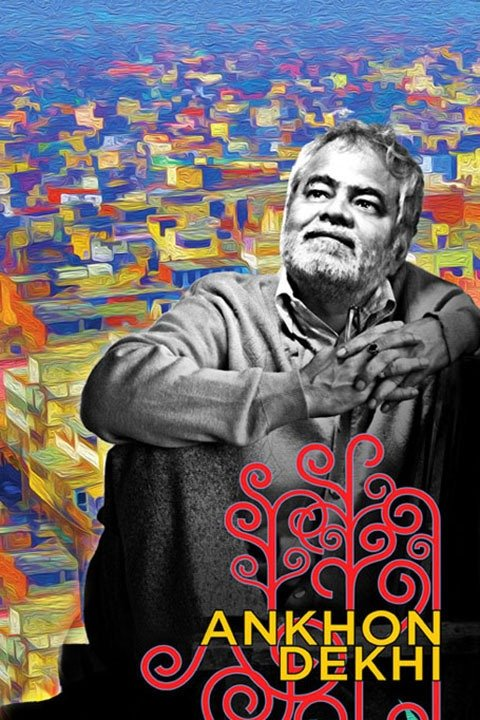 Ankhon Dekhi 2013 Full Hindi 720p Movie Free Download HDRip