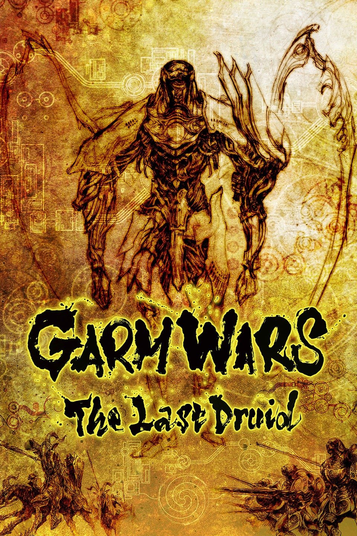 Garm Wars: The Last Druid-Garm Wars: The Last Druid