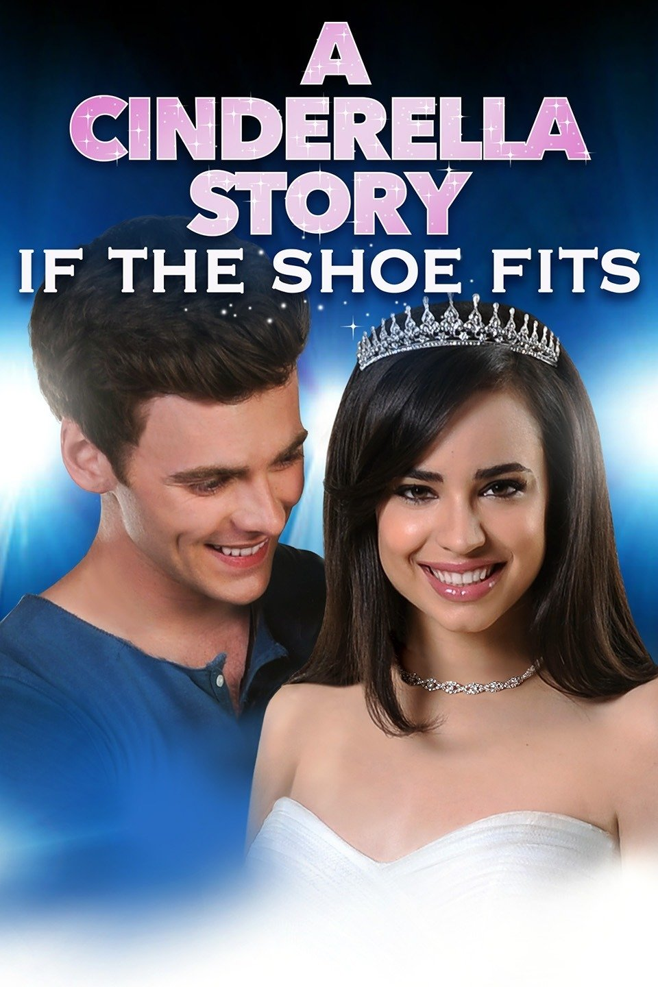 A Cinderella Story: If the Shoe Fits-A Cinderella Story: If the Shoe Fits