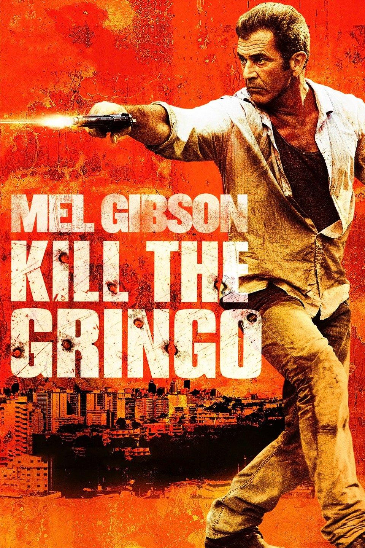 Get the Gringo-Get the Gringo