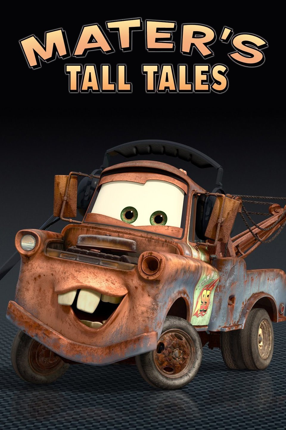 Cars Toons: Mater's Tall Tales-Mater's Tall Tales