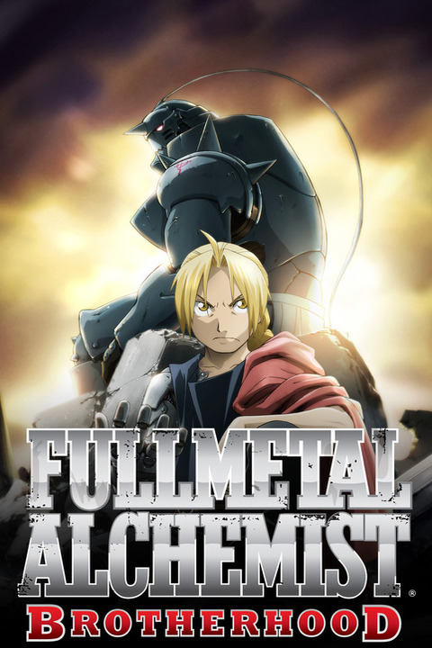 Fullmetal Alchemist: Brotherhood My Top 5 Anime