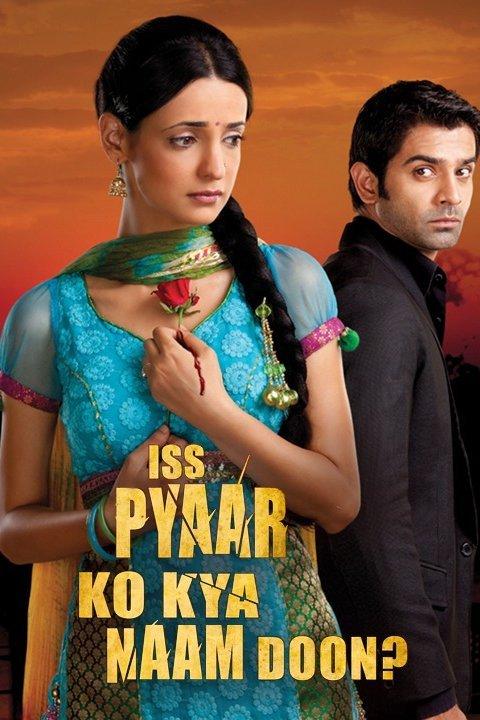 Neklausk meilės vardo / Iss Pyaar Ko Kya Naam Doon (1 sezonas) (2011)