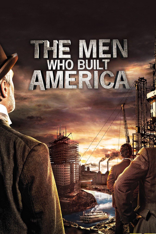 The Men Who Built America Season 1 Download Complete 480p BluRay Micromkv