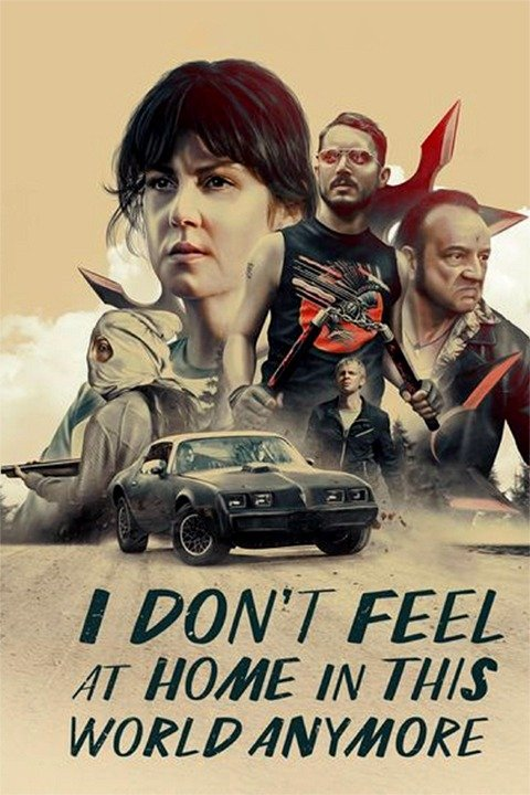 I Don't Feel at Home in This World Anymore 2017 Full Movie Download WEBRip 720p | G-Drive Link | Watch Online
