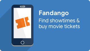 Find showtimes & buy movie tickets