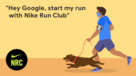 Hey Google, start my run with Nike Run Club