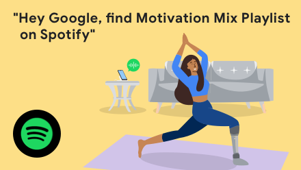 Hey Google, play Motivation Mix playlist on Spotify