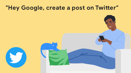 Hey Google, create a post on Twitter
